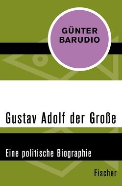 Gustav Adolf der Große von Barudio,  Günter