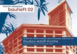 Gustav-Adolf-Kirche. Niederursel in Frankfurt am Maoin 1927-1928 von Dreysse,  DW, Elsässer,  Konrad, Freigang,  Christian, Schilling,  Jörg