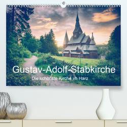 Gustav-Adolf-Stabkirche. Die schönste Kirche im Harz (Premium, hochwertiger DIN A2 Wandkalender 2021, Kunstdruck in Hochglanz) von Wenske,  Steffen