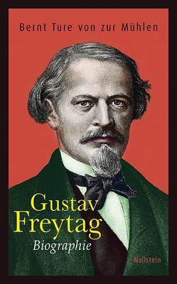 Gustav Freytag von von zur Mühlen,  Bernt Ture