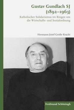 Gustav Gundlach SJ (1892–1963) von Große Kracht,  Hermann-Josef