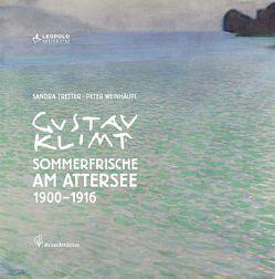 Gustav Klimt Sommerfrische am Attersee 1900-1916 von Tretter,  Sandra, Weinhäupl,  Peter