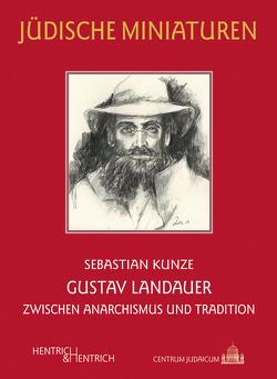 Gustav Landauer von Kunze,  Sebastian