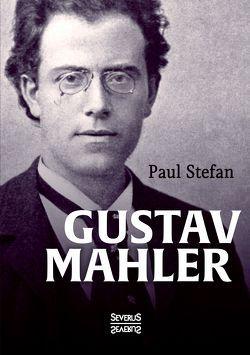 Gustav Mahler von Stefan,  Paul