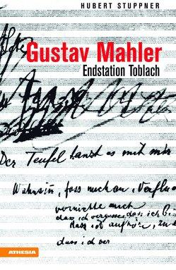 Gustav Mahler von Stuppner,  Hubert