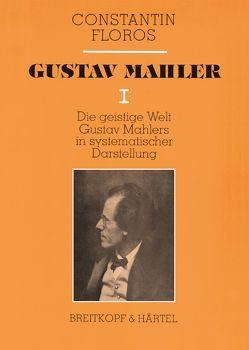 Gustav Mahler / Gustav Mahler von Floros,  Constantin