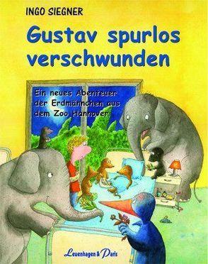 Gustav spurlos verschwunden von Siegner,  Ingo