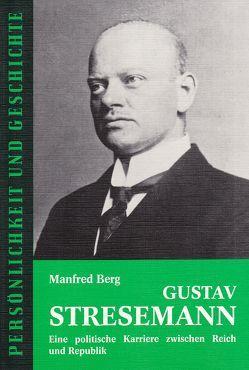 Gustav Stresemann von Berg,  Manfred, Junker,  Detlef