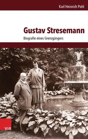Gustav Stresemann von Pohl,  Karl Heinrich