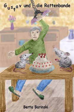 Gustav und die Rattenbande von Barinski,  Berta