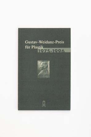 Gustav-Weidanz-Preis für Plastik 1975-1996 von Dolgner,  Angela, Goebel,  Bernd, Pollak,  Anne