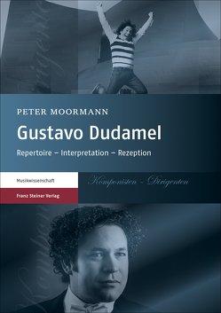 Gustavo Dudamel von Moormann,  Peter
