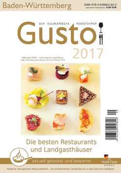GUSTO Baden-Württemberg 2017 von Oberhäußer,  Markus J