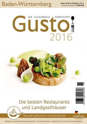 GUSTO Baden-Württemberg 2016 von Oberhäußer,  Markus J