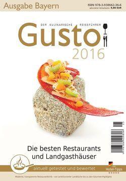 GUSTO Bayern 2016 von Oberhäußer,  Markus J