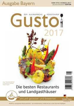 GUSTO Bayern 2017 von Oberhäußer,  Markus J