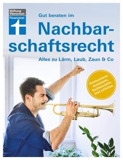 Gut beraten im Nachbarschaftsrecht von Janes,  Dr. Ulrich, Schubert-Hartlich,  Nina, Trossen,  Arthur