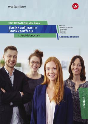 GUT BERATEN in der Bank von Ettmann,  Bernd, Gritzmann-Schmitt,  Sonja, Ritterbach,  Barbara, Schuster,  Jan, Wierichs,  Guenter