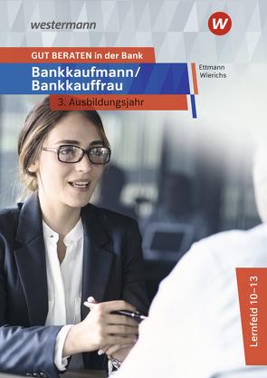 GUT BERATEN in der Bank von Ettmann,  Bernd, Wierichs,  Guenter