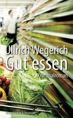 Gut essen von Wegerich,  Ullrich