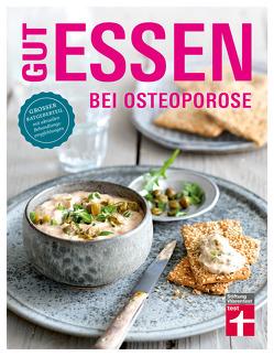 Gut essen bei Osteoporose von Büscher,  Astrid, Herbst,  Vera