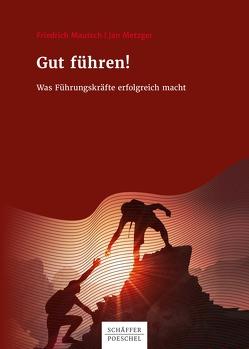 Gut führen! von Mautsch,  Friedrich, Metzger,  Jan