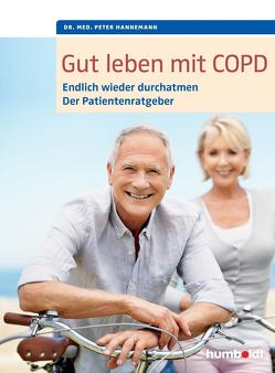 Gut leben mit COPD von Hannemann,  Peter