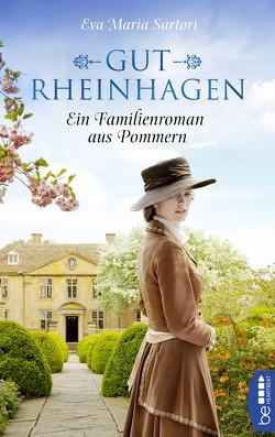 Gut Rheinhagen von Sartori,  Eva Maria