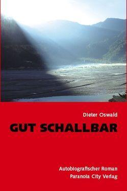 Gut schallbar von Oswald,  Dieter
