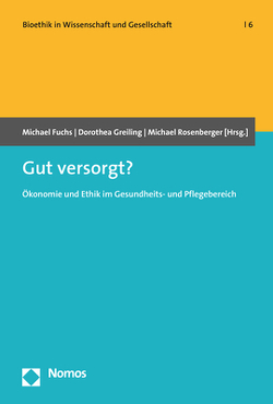 Gut versorgt? von Fuchs,  Michael, Greiling,  Dorothea, Rosenberger,  Michael