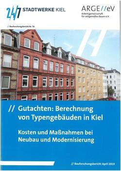Gutachten: Berechnung von Typengebäuden in Kiel von Kempe,  Markus, Petersen,  Cäcilie, Walberg,  Dietmar