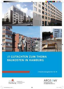 Gutachten zum Thema Baukosten in Hamburg von Gniechwitz,  Timo, Herrmann,  Joachim, Höltig,  Julia, Schulze,  Thorsten, Walberg,  Dietmar