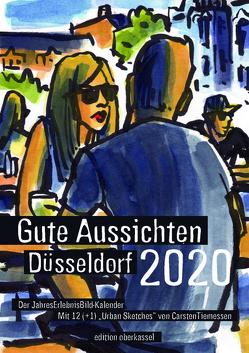 Gute Aussichten Düsseldorf – Kalender 2020 von Tiemessen,  Carsten
