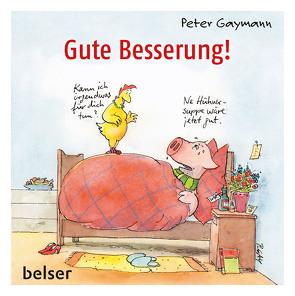 Gute Besserung! von Gaymann,  Peter