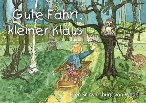 Gute Fahrt, kleiner Klaus von Schwarzburg-von Wedel,  Ellen