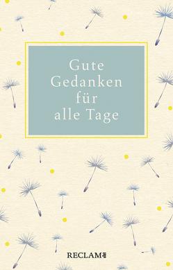Gute Gedanken für alle Tage von Polt-Heinzl,  Evelyne