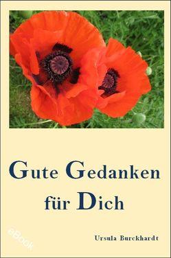 Gute Gedanken für Dich von Burckhardt,  Ursula