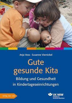 Gute gesunde Kita von Viernickel,  Susanne, Voss,  Anja