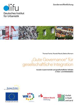 """""""Gute Governance"""" für gesellschaftliche Integration von Franke,  Thomas, Pätzold,  Ricarda, Reimann,  Bettina"""