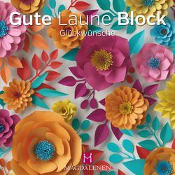 Gute Laune Block Glückwünsche von Paxmann,  Christine