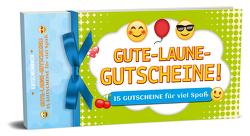 Gute-Laune-Gutscheine! – 15 Gutscheine für viel Spaß