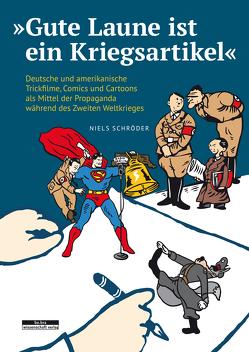 """""""Gute Laune ist ein Kriegsartikel"""" von Schröder,  Niels"""
