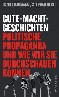 Gute-Macht-Geschichten von Baumann,  Daniel, Hebel,  Stephan