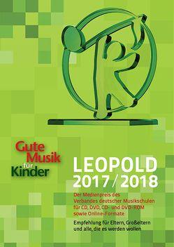 Gute Musik für Kinder. LEOPOLD 2017/2018