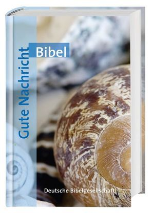 Gute Nachricht Bibel Life Edition