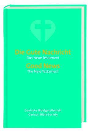 Gute Nachricht – Good News Neues Testament – New Testament.