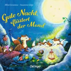 Gute Nacht, flüstert der Mond von Livanios,  Eleni, Lütje,  Susanne