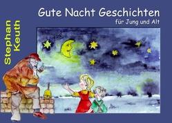 Gute Nacht Geschichten von Keuth,  Stephan, kukmedien.de,  Kirchzell