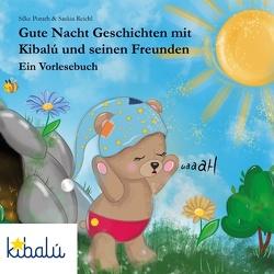Gute Nacht Geschichten mit Kibalú und seinen Freunden von Porath,  Silke