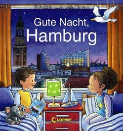 Gute Nacht, Hamburg von Krause,  Joachim, Reider,  Katja